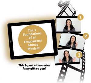 The 3 Foundations of an Empowered Money Mindset image